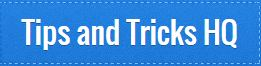 Tips And Tricks HQ Coupon Codes